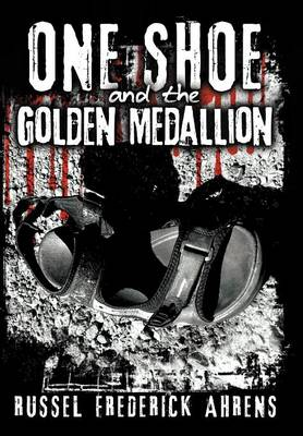 One Shoe and the Golden Medallion