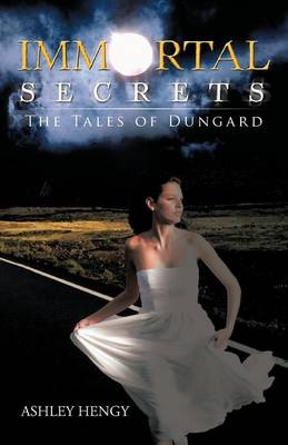 Immortal Secrets: The Tales of Dungard