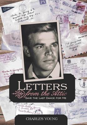 Letters from the Attic: Save the Last Dance for Me
