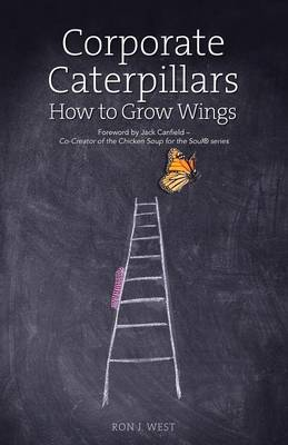 Corporate Caterpillars: How to Grow Wings