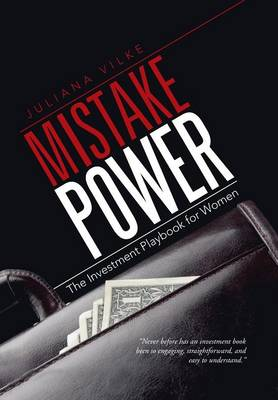 Mistake Power: The Investment Playbook for Women