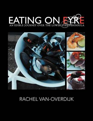 Eating on Eyre: An Edible Journey Over the Lower Eyre Peninsula