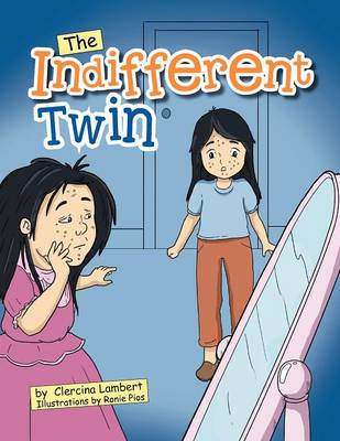 The Indifferent Twin: Outside Beauty Will Fade Away But Inside Beauty Will Last for a Lifetime