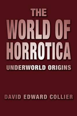 The World of Horrotica: Underworld Origins