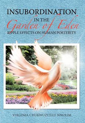 Insubordination in the Garden of Eden: Ripple Effects on Human Posterity