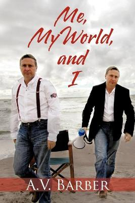 Me, My World, and I