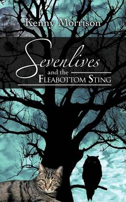 Sevenlives and the Fleabottom Sting