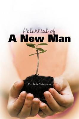 Potential of A New Man