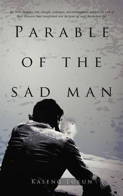 Parable of the Sad Man