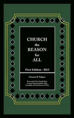 Church the Reason for All