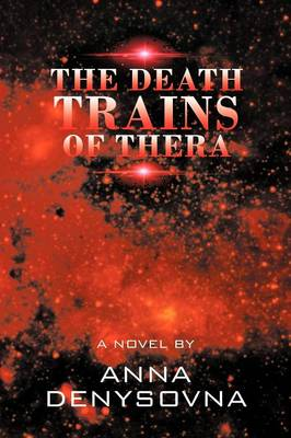 The Death Trains of Thera