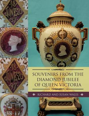 Souvenirs from the Diamond Jubilee of Queen Victoria