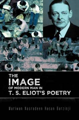 The Image of Modern Man in T. S. Eliot's Poetry