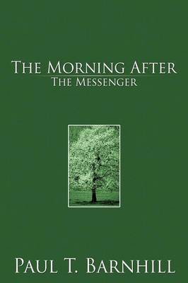 The Morning After: The Messanger