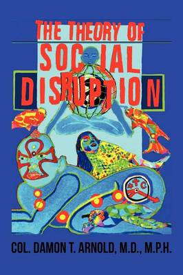 The Theory of Social Disruption