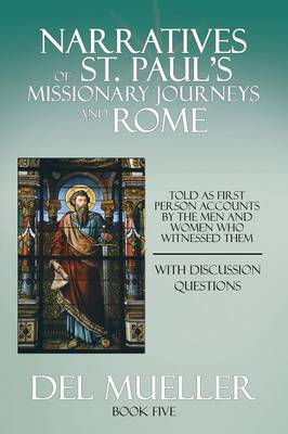 Narratives of St. Paul's Missionary Journeys and Rome: Book Five