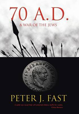 70 A.D.: A War of the Jews