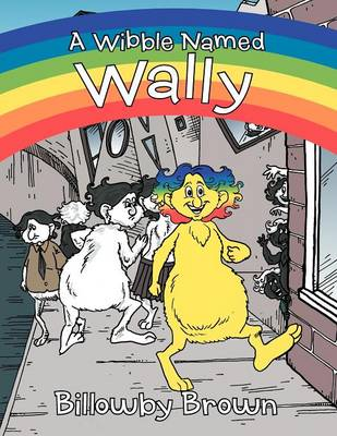 A Wibble Named Wally