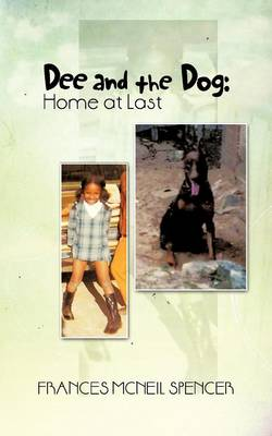 Dee and the Dog: Home at Last