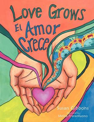 Love Grows: El Amor Crece