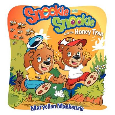 Sneekie and Snookie: and the Honey Tree