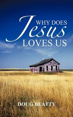 Why Does Jesus Loves Us