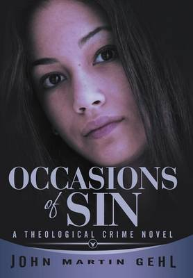 Occasions of Sin: A Theological Crime Novel