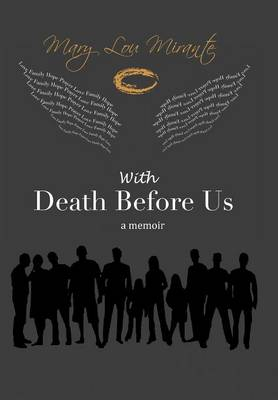 With Death Before Us: A Memoir