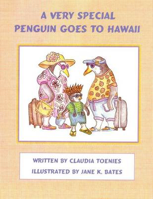 A Very Special Penguin Goes to Hawaii