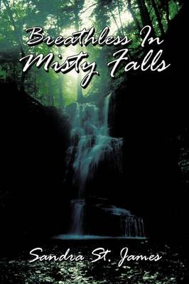 Breathless In Misty Falls