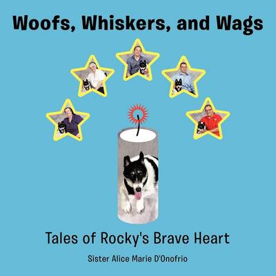 Woofs, Whiskers, and Wags: Tales of Rocky's Brave Heart