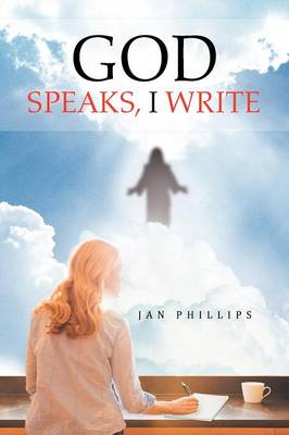 God Speaks, I Write