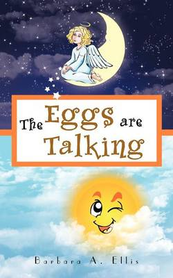 The Eggs are Talking: Book 2