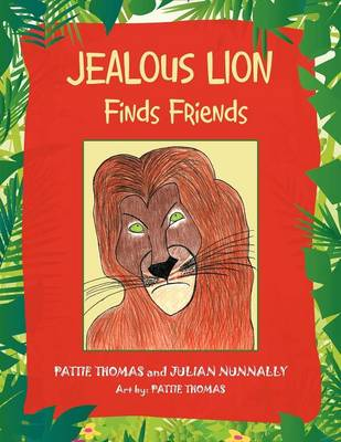 Jealous Lion: Finds Friends