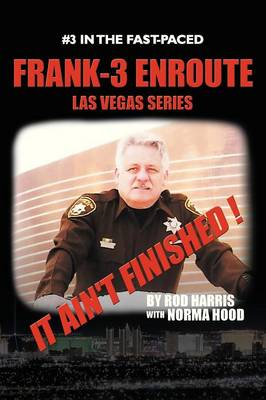 Frank-3 Enroute: It Ain'T Finished !