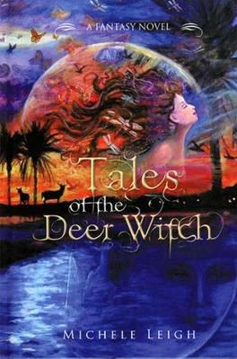 Tales of the Deer Witch: A Fantasy Novel