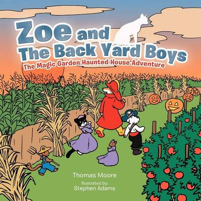 Zoe and The Back Yard Boys: The Magic Garden Haunted House Adventure