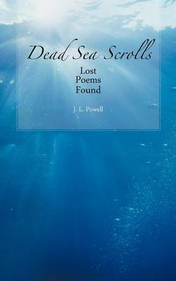 Dead Sea Scrolls: Lost Poems Found