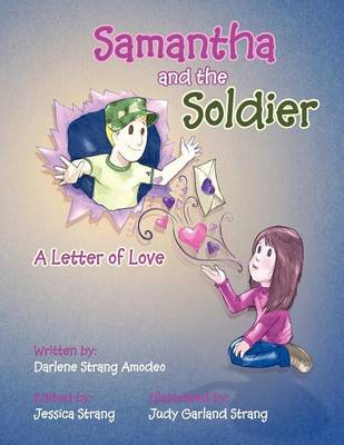Samantha and the Soldier: A Letter of Love