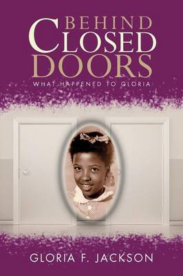 Behind Closed Doors: What Happened to Gloria