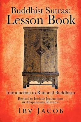 Buddhist Sutras: Lesson Book: Introduction to Rational Buddhism