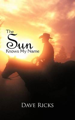 The Sun Knows My Name