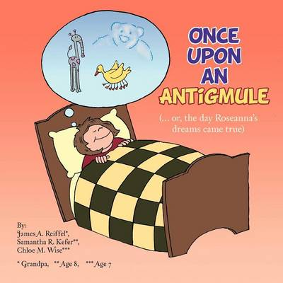 Once Upon an Antigmule: (... or, the Day Roseanna's Dreams Came True)