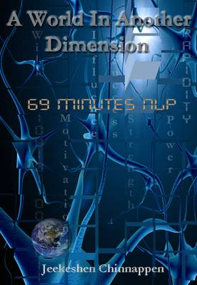 A World in Another Dimension: 69 Minutes NLP