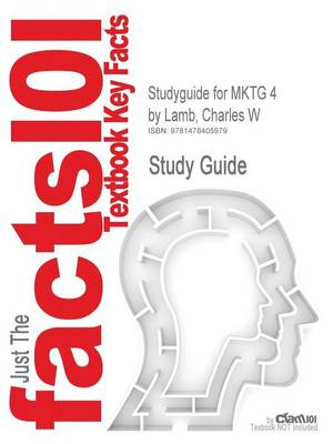 Studyguide for Mktg 4 by Lamb, Charles W, ISBN 9780538468244