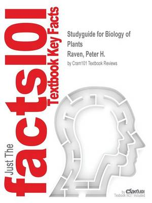 Studyguide for Biology of Plants by Raven, Peter H., ISBN 9780716710073