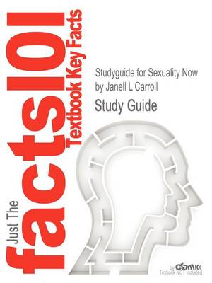 Studyguide for Sexuality Now by Carroll, Janell L, ISBN 9781111835811