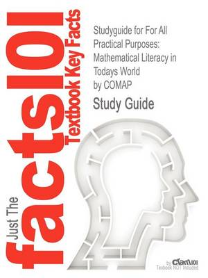 Studyguide for for All Practical Purposes: Mathematical Literacy in Todays World by Comap, ISBN 9781429243162