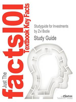 Studyguide for Investments by Bodie, Zvi, ISBN 9780073530703