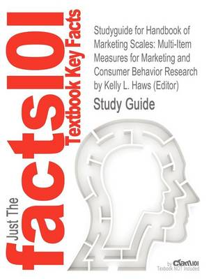 Studyguide for Handbook of Marketing Scales: Multi-Item Measures for Marketing and Consumer Behavior Research by (Editor), ISBN 9781412980180